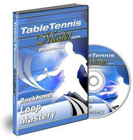 Table Tennis Master - Backhand Loop Mastery DVD